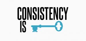 consistency-is-key
