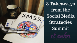 8 Takeaways from the Social Media Strategies Summit
